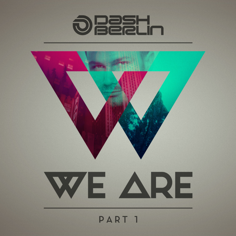 Dash Berlin We Are 1
