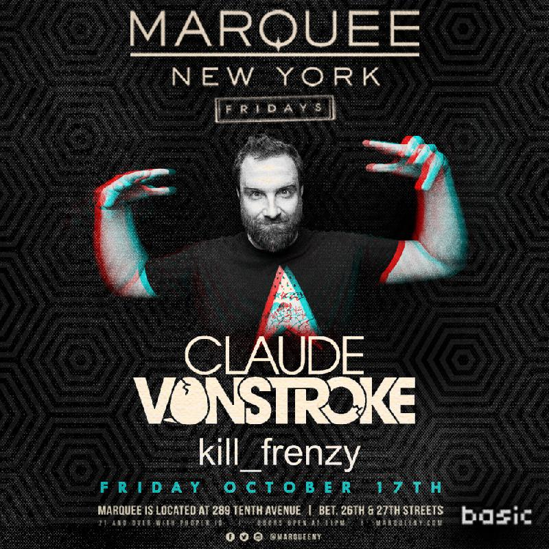 NYC TICKET GIVEAWAY - Claude VonStroke and Kill Frenzy at Marquee on 10-17.jpg